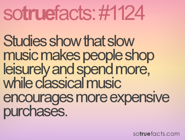 Studies show that slow music makes people shop leisurely and spend more, while classical music encourages more expensive purchases.