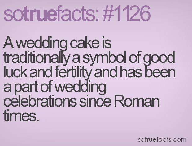 A wedding cake is traditionally a symbol of good luck and fertility and has been a part of wedding celebrations since Roman times.