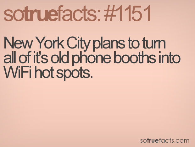 New York City plans to turn all of it's old phone booths into WiFi hot spots.