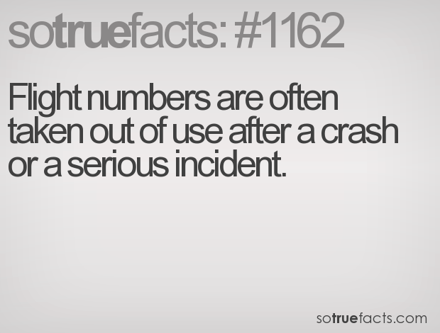 Flight numbers are often taken out of use after a crash or a serious incident.