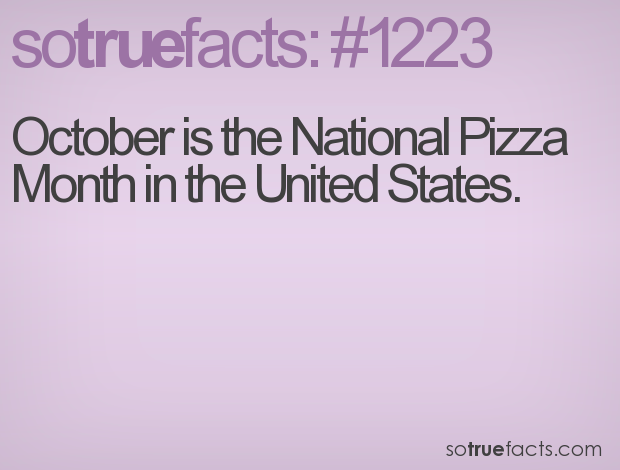 October is the National Pizza Month in the United States.