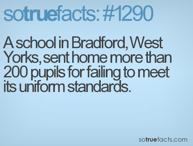 A school in Bradford, West Yorks, sent home more than 200 pupils for failing to meet its uniform standards.