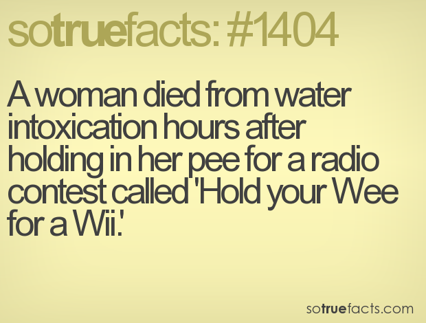 A woman died from water intoxication hours after holding in her pee for a radio contest called 'Hold your Wee for a Wii.'