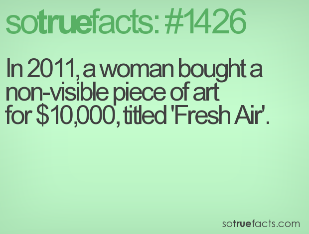 In 2011, a woman bought a non-visible piece of artfor $10,000, titled 'Fresh Air'.