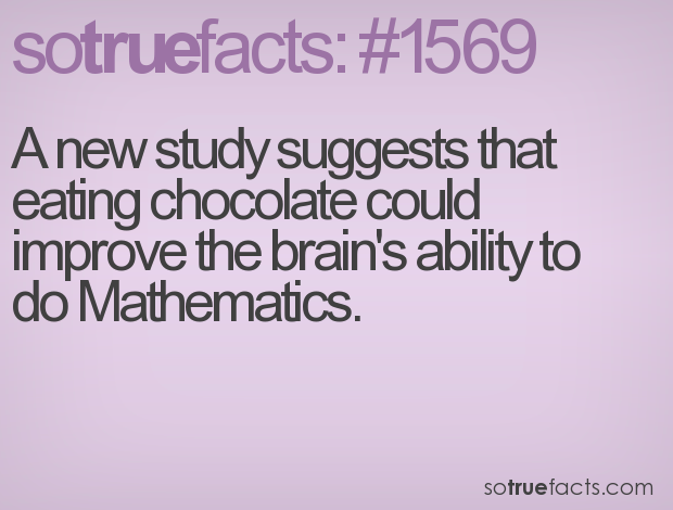 A new study suggests that eating chocolate could improve the brain's ability to do Mathematics.