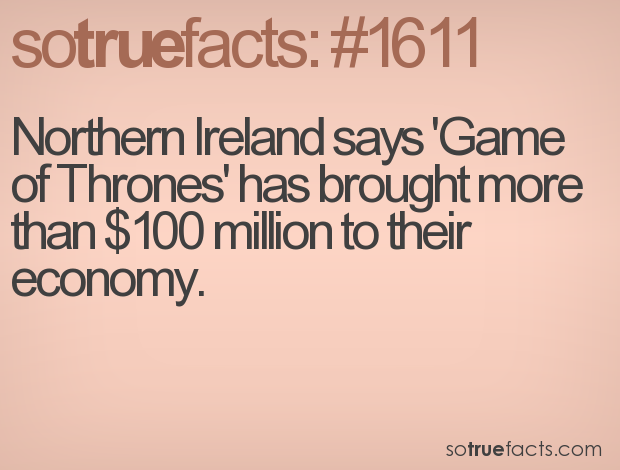 Northern Ireland says 'Game of Thrones' has brought more than $100 million to their economy.