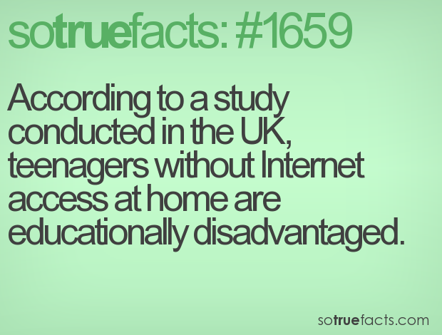 According to a study conducted in the UK, teenagers without Internet access at home are educationally disadvantaged.