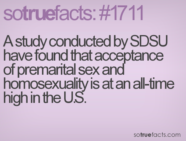 A study conducted by SDSU have found that acceptance of premarital sex and homosexuality is at an all-time high in the U.S.