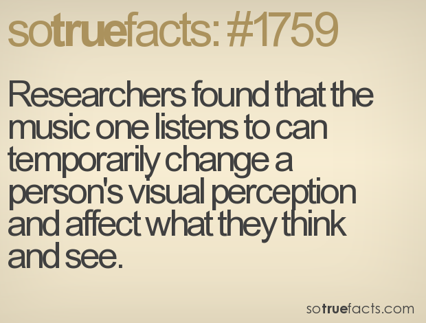 Researchers found that the music one listens to can temporarily change a person's visual perception and affect what they think and see.