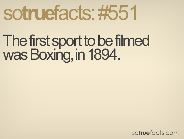 The first sport to be filmed was Boxing, in 1894.