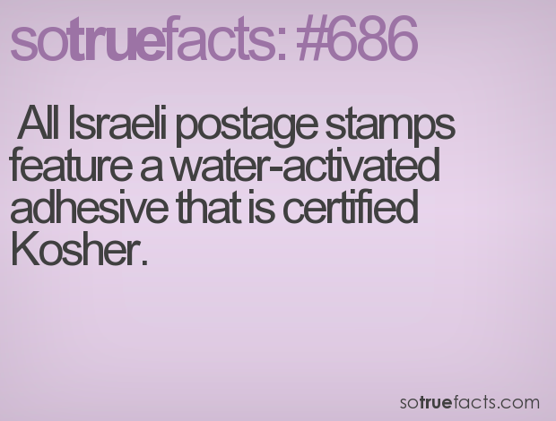 All Israeli postage stamps feature a water-activated adhesive that is certified Kosher.
