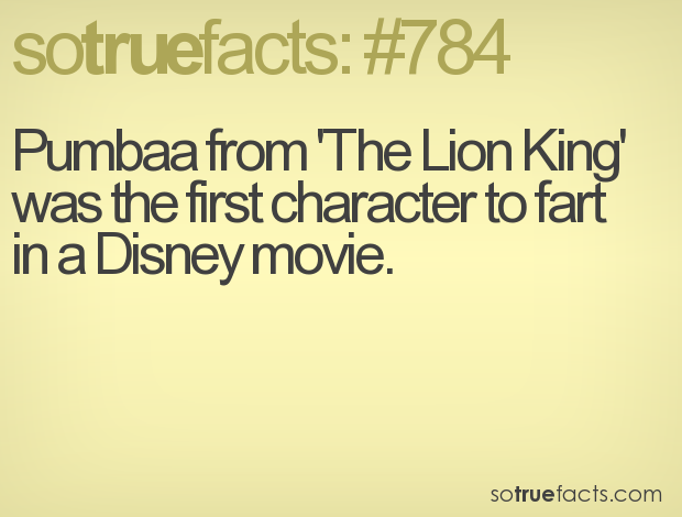 Pumbaa from 'The Lion King' was the first character to fart in a Disney movie.