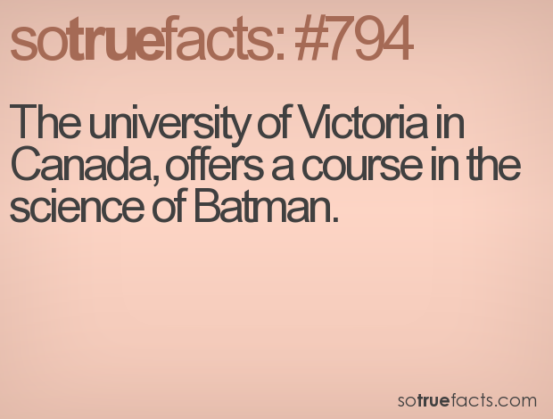 The university of Victoria in Canada, offers a course in the science of Batman.