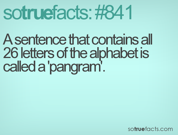 A sentence that contains all 26 letters of the alphabet is called a